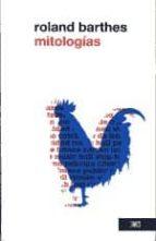 mitologias-roland barthes-9786070301476
