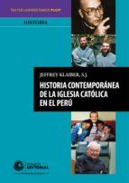 historia contemporánea de la iglesia católica en el perú (ebook)-jeffrey klaiber s.j.-9786123172176
