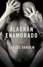 alacran enamorado-carlos bardem-9788401337376