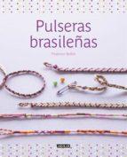 pulseras brasileñas (ebook) florence bellot 9788403515376
