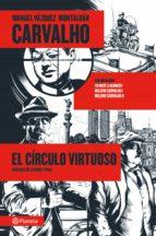 carvalho: el círculo virtuoso (ebook)-manuel vazquez montalban-9788408024576