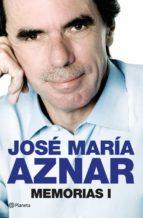 memorias i (ebook)-jose maria aznar-9788408033776