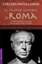 el primer hombre de roma-colleen mccullough-9788408072676