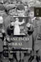 pio xii, la escolta mora y un general sin un ojo (finalista premio planeta 1985) francisco umbral 9788408075776