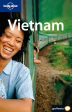 vietnam (lonely planet) (3ª ed.) nick ray peter dragicevich 9788408077176