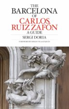 carlos ruiz zafon s barcelona guide sergi doria 9788408082576