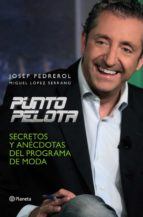(pe) punto pelota-josep pedrerol-9788408107576