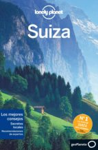 suiza 2015 (2ª edicion) lonely planet-nicola williams-9788408140276