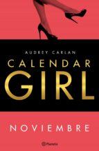 calendar girl. noviembre (ebook) audrey carlan 9788408167976