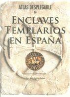 atlas desplegable de enclaves templarios en españa-maria lara martinez-9788415060376
