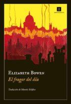el fragor del día-elizabeth bowen-9788415130376