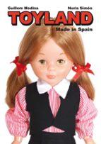 toyland made in spain guillem medina 9788415163176