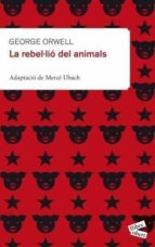 la rebel·lio dels animals (adaptacio)-george orwell-9788415192176