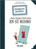 cuaderno practico para tener confianza en si mismo-marie-helene lauger-9788415322276