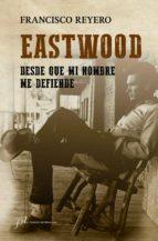 eastwood (ebook)-francisco reyero-9788415673576