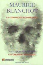 la comunidad inconfesable maurice blanchot 9788415757276