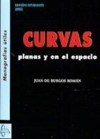 curvas planas y en el espacio juan de burgos roman 9788415793076