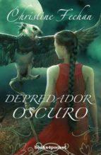(pe) depredador oscuro-christine feehan-9788415870876