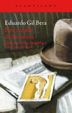 esta canalla de literatura: quince ensayos biograficos sobre joseph roth-eduardo gil bera-9788416011476