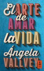 EL ARTE DE AMAR LA VIDA (EBOOK)