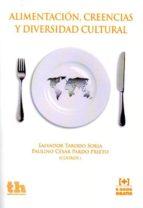 alimentacion, creencias y diversidad cultural paulino cesar pardo prieto 9788416062676