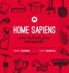home sapiens alicia aradilla sergio alonso 9788416223176