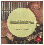 historia de la musica sacra alberto j. lleonart 9788416225576