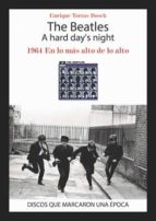 the beatles: a hard day s night enrique torras bosh 9788416229376
