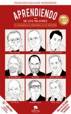 aprendiendo de los mejores-francisco alcaide hernandez-9788416253876