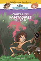 contra els fantasmes del bosc: els set cavernicoles 3-maite carranza-irene iborra-9788416520176