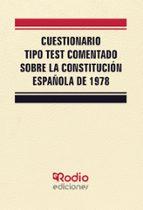 la constitución española de 1978. test comentado 9788417287276