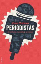 periodistas (ebook) juan tortosa 9788417305376