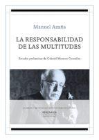 la responsabilidad de las multitudes (ebook)-manuel azaña díaz-9788417325176
