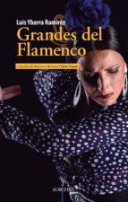 grandes del flamenco luis ybarra ramirez 9788417418076