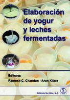 elaboracion de yogur y leches fermentadas-arun kilara ramesh c. chandan-9788420011776