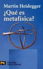 ¿que es metafisica? martin heidegger 9788420655376