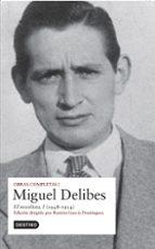 obras completas miguel delibes (vol. i) miguel delibes 9788423339976
