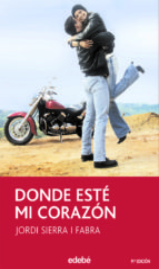donde este mi corazon (9ª ed.)-jordi sierra i fabra-9788423676576
