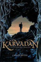 karvadan. la leyenda del impostor-carles batlle-9788424643676