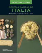 recetas basicas de italia: 80 recetas ilustradas paso a paso 9788425343476