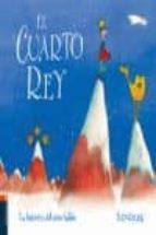 EL CUARTO REY | TED SIEGER | Comprar libro 9788426361776