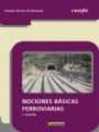 nociones básicas ferroviarias 3ªed. 9788426724076
