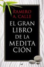 el gran libro de la meditacion-ramiro calle-9788427037076