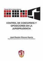 control de concursos y oposiciones en la jurisprudencia-jose ramon chaves garcia-9788429015676