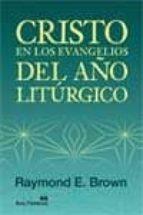 [EPUB] Cristo en los evangelios del año liturgico