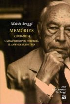 memories (1908-2005): i.memories d un cirurgia ; ii.anys de pleni tud (estoig 2 vols.)-moises broggi-9788429761276