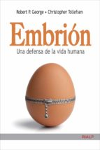 embrión. una defensa de la vida (ebook) robert p. george christopher tollefsen 9788432142376