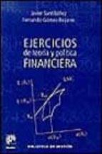 ejercicios de teoria y politica financiera-javier santibañez-fernando gomez-bezares-9788433013576