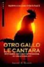 otro gallo le cantara: refranes, dichos y expresiones de origen b iblico nuria calduch benages 9788433018076
