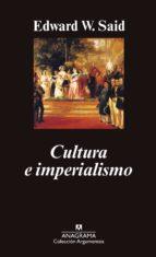 cultura e imperialismo (4ª ed.)-edward w. said-9788433905376